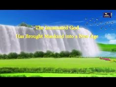 """[Eastern Lightning] Hymn of God's Word """"The Incarnated God Has Brought M..."""