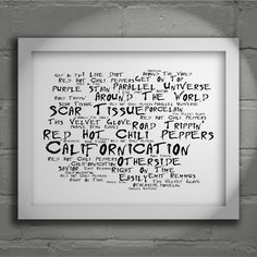 Red Hot Chili Peppers Californication limited edition typography lyrics art print, signed and numbered album wall art poster available from www.lissomeartstudio.com