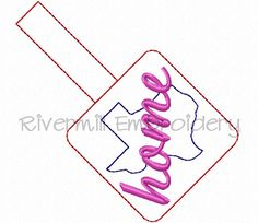 Texas Home In The Hoop Snap Tab Key Fob Machine Embroidery Design - change the script to Aggie?