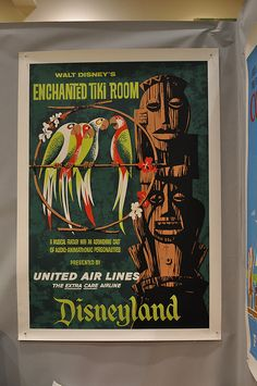 An Enchanted Tiki Room poster from Disneyland.
