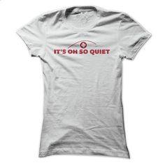 Nurse Humor - Its Oh So Quiet T Shirt - #blue hoodie #silk shirts. GET YOURS => https://www.sunfrog.com/Funny/Nurse-Humor--Its-Oh-So-Quiet-T-Shirt-White-18259974-Ladies.html?60505