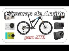 CÁMARAS de ACCIÓN para CICLISMO y MTB - Vídeos de ciclismo