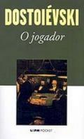 Dostoievski, O Jogador