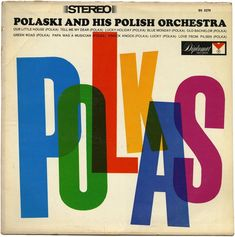 Polaski and his Polish Orchestra – Polkas album cover - Fonts In Use Cool Album Covers, Album Cover Design, Book Covers, Vintage Graphic Design, Graphic Design Typography, Polka Music, Vinyl Sleeves, Vintage Records, Vinyl Cover