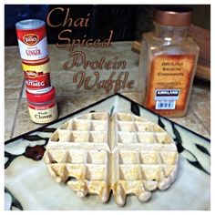 Chai Spiced Protein Waffle:  1/2c oat flour (ground up oats) 1/2 scoop cinnamon swirl protein 1 egg white 1/4c black tea (just steep a bag and let cool) Dash baking powder Cinnamon, nutmeg, cloves, ginger spices .Top with raw caramel!