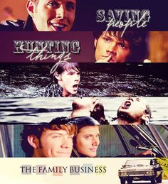 """""""You know, saving people, hunting things. The family business."""" -Dean to Sam [1.02 Wendigo] #Supernatural"""