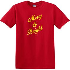 Merry And Bright Christmas T-Shirt, Christmas Cheer Unisex Shirt, Holiday Theme T-Shirt by KidultGifts on Etsy https://www.etsy.com/listing/482709557/merry-and-bright-christmas-t-shirt