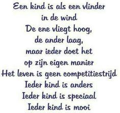 Ieder kind is mooi Words Quotes, Me Quotes, Funny Quotes, Sayings, The Words, Quotes For Kids, Family Quotes, Dutch Words, Dutch Quotes