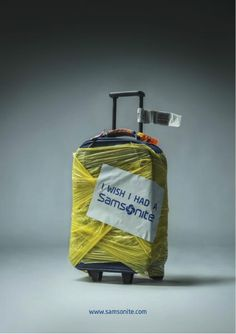 "For one day, the brand offered travellers a free wrapping service with the proviso that their luggage carried a large sticker declaring ""I wish I had a Samsonite"". According to reports, 1,200 suitcases were wrapped throughout the day, spreading Samsonite's message to more than 120 destinations across the world. It's a clever reversal, proposed by Publicis Conseil in Paris, to use non-customers to advertise the benefits of Samsonite products."