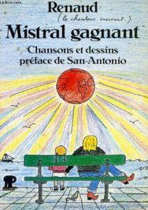 MISTRAL GAGNANT (Renaud) Explications - Français avec Pierre