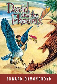 David and the Phoenix by Edward Ormondroyd Another childhood favorite