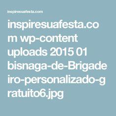 inspiresuafesta.com wp-content uploads 2015 01 bisnaga-de-Brigadeiro-personalizado-gratuito6.jpg