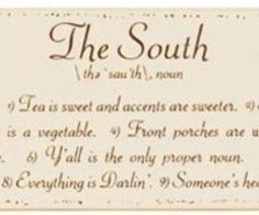 Anything Southern.  The food, architecture, history and the men ;) haha