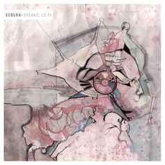 "Sobura ""Organic Lo-Fi"" LP [UKM 012] - cover (vinyl & CD)"