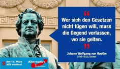 #Widerstand_gegen_Islam Wer sich den Gesetzen nicht fügen will, muss die Gegend verlassen, wo sie gelten. — Johann Wolfgang von Goethe