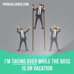 """""""Take over"""" means """"to take control of something"""". Example: I'm taking over while the boss is on vacation. English Verbs, English Phrases, English Vocabulary, English Grammar, English Language, English Study, English Lessons, Learn English, My English Teacher"""