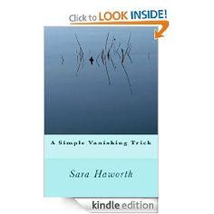A Simple Vanishing Trick   Sara Haworth  $1.56