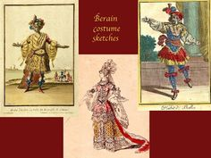 Sketches made by Jean Berain. (A native french designer of the 17th Century).