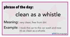 Phrase: clean as a whistle