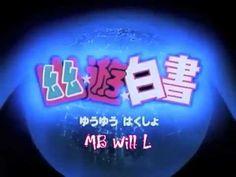 Yu Yu Hakusho Opening Full - Smile Bomb i think it's a rather fitting opening.
