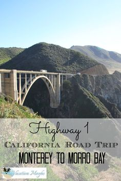 From great beaches to takes breaks to history of bridges, let us help you plan a road trip along Highway 1 from Monterey to Morro Bay