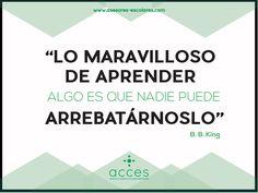 #BBKing #Acces #Quotes #Escuelas