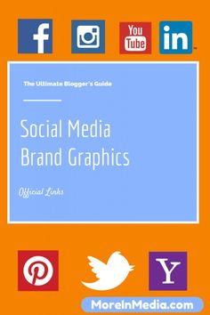 The Ultimate Bloggers Guide To Social Media Brand Graphics