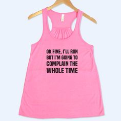 Ok Fine I'll Run But I'm Going To Complain The Whole Time Shirt by Constantly Varied Gear