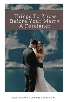 Things To Know Before Your Marry a Foreigner Inter Racial, Difficult Conversations, Feature Article, The Only Way, Things To Know, Getting Married, Marriage, Articles, Relationship