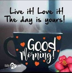 100 Good Morning Quotes with Beautiful Images Guten Morgen Sprüche Good Morning Motivation, Good Morning Quotes For Him, Good Morning Funny, Good Morning Inspirational Quotes, Good Morning World, Good Morning Coffee, Good Morning Sunshine, Good Morning Messages, Good Morning Good Night