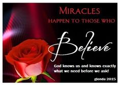 Miracles will Happen!