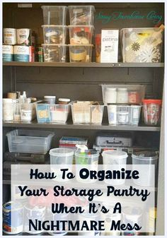 How To Organize Your Storage Pantry When It's A Nightmare Mess Sassy Townhouse Living