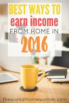 Best Ways to Earn Income From Home in 2016