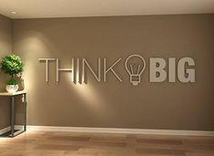 Think Big Office Wall Art Decor PVC Typography Source by chichivalladare Office Wall Design, Office Wall Decor, Office Walls, Office Art, Office Interior Design, Office Interiors, Office Designs, Inspirational Wall Art, Art Decor