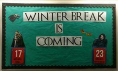 """Game of Thrones """"Winter Break is Coming"""" finals and break countdown"""