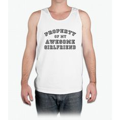 property of my awesome girlfriend - Mens Tank Top
