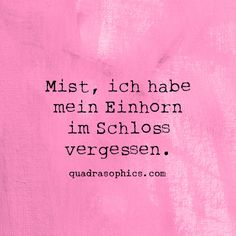 Positive Vibes Quotes, Spirit Quotes, German Quotes, Some Words, Words Quotes, Girly Things, Quotes To Live By, Quotations, Tattoo Quotes