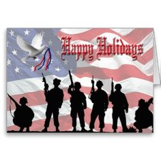 Military Happy Holidays Card. Troops silhouetted against a background of the stars and stripes.