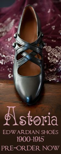 Astoria Edwardian shoes up for pre-order January 16 through February 3 (2012).