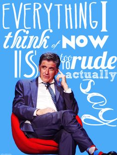 Craig Ferguson is a crazy, errudite Scotsman who has taken over American late night TV. Besides being a quick wit he's also cheeky and irreverant. I came to appreciate him in the Drew Carey show as the English store owner who was always firing Drew. I later saw him in 'Saving Grace' a movie about a widow who is trying to keep her head above water. Craig sings, dances, acts tells jokes...what more do you want?