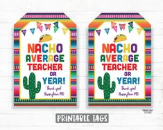 Nacho Average Teacher Tag, Nacho Average Year, 2020 Appreciation Chips – Rainy Lain Designs Teacher Gift Tags, Teacher Valentine, Teacher Thank You, Thank You Tags, Printable Tags, Printables, Teacher Appreciation Week, Employee Appreciation, Nachos