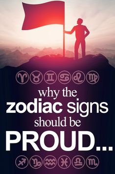 What Each Zodiac Sign Should Be EXTREMELY Proud Of…