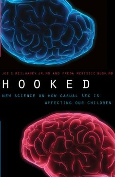 Hooked: New Science on How Casual Sex is Affecting Our Children Casual Sex #theresearchproject #eroticafiction