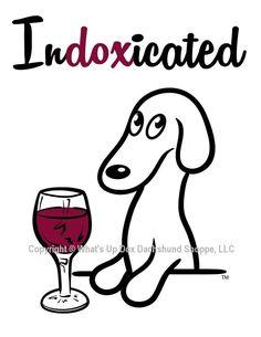 Indoxicated...yes I am!
