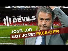 Mourinho Chelsea Manager - Would Manchester United Want HIm? | DEVILS FACE OFF! EP1
