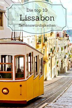 Deine langersehnte Lissabon Reise steht an? Wir haben die Top 10 Lissabon Tipps für dich gesammelt!