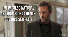 Dr. House...