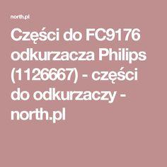 Części do FC9176 odkurzacza Philips (1126667) - części do odkurzaczy - north.pl