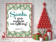 Santa I Can Explain Everything  Instant by PressprintBoutique