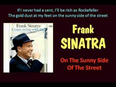 On The Sunny Side Of The Street (Frank Sinatra - with Lyrics) (+playlist)